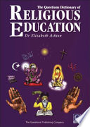 The Questions Dictionary of Religious Education