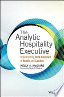 The Analytic Hospitality Executive And Gaming The Analytic Hospitality Executive