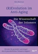 R Evolution im Anti Aging  Die Wissenschaft der Telomere