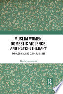 Muslim Women Domestic Violence And Psychotherapy