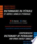 Dictionnaire du pétrole ...