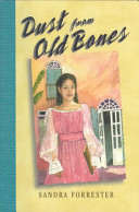 Dust From Old Bones : of american history, weaves an engrossing tale about...