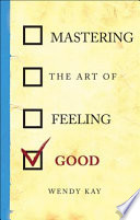Mastering the Art of Feeling Good