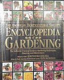 The American Horticultural Society Encyclopedia of Gardening