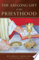 The Amazing Gift of the Priesthood