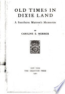 Old Times in Dixie Land