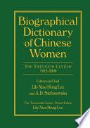 Biographical Dictionary of Chinese Women  v  2  Twentieth Century