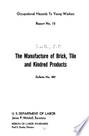 The Manufacture Of Brick Tile And Kindred Products