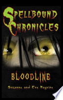 Spellbound Chronicles : is a fast-paced children's story with twists...