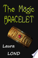 The Magic Bracelet