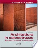 Architettura in calcestruzzo  Soluzioni innovative e sostenibilit
