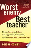 Worst Enemy  Best Teacher