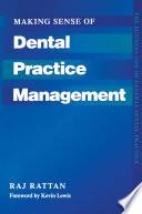 Making Sense of Dental Practice Management