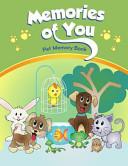 Memories Of You : a precious pet. memories of you is...