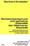 Revisionsanspruch und geheime Ostpolitik der Weimarer Republik
