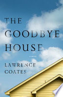 The Goodbye House