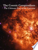 The Cosmic Compendium  The Ultimate Fate of the Universe
