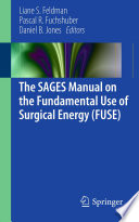 The Sages Manual On The Fundamental Use Of Surgical Energy Fuse  book