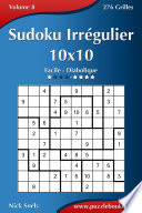 illustration du livre Sudoku Irrégulier 10x10 - Facile à Diabolique - Volume 8 - 276 Grilles
