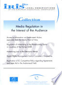 Media Regulation in the Interest of the Audience