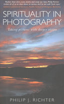 Spirituality in Photography Perspectives On The Self The World