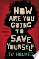 Book How Are You Going to Save Yourself