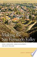 Making the San Fernando Valley