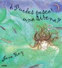 Puedes Pescar Una Sirena? / Can you Catch a Mermaid?