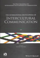 The International Encyclopedia of Intercultural Communication  3 Volume Set