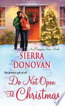Do Not Open  Til Christmas