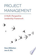 Project Management : a holistic framework, this book presents a...