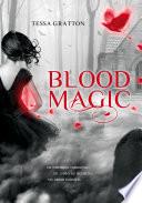 Blood Magic (Jornadas De Sangre 1) : ahora debe enfrentarse a un...