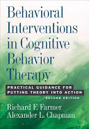 Behavioral Interventions in Cognitive Behavior Therapy