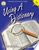 Using A Dictionary Grades 4 8 book