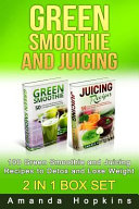 Green Smoothie and Juicing Box Set