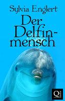 Der Delfinmensch