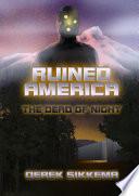 download ebook ruined america: the dead of night pdf epub