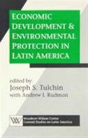 Economic Development and Environmental Protection in Latin America