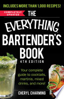 The Everything Bartender s Book