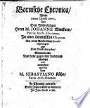 Bornische Chronica, welche ... nunmehr ... übersetzet und vermehret worden von M. Sebastiano Kühn