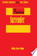 Erotica Stories  Fast Car Chase Furious Surrender