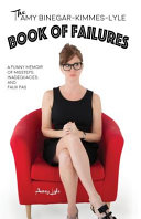 The Amy Binegar Kimmes Lyle Book of Failures