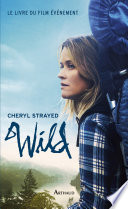 Wild : tête, cheryl strayed boucle son sac à dos,...