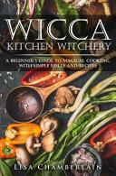 Wicca Kitchen Witchery