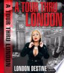 A Tour Thru London pt  1