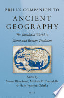 Brill's Companion to Ancient Geography Of Studies On Historical Geography Of The Ancient