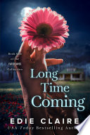 Long Time Coming  Fated Loves  Book One