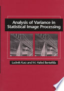 Analysis of Variance in Statistical Image Processing