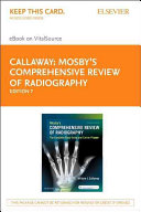Mosby s Comprehensive Review of Radiography   Elsevier E Book on VitalSource