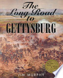 The Long Road to Gettysburg